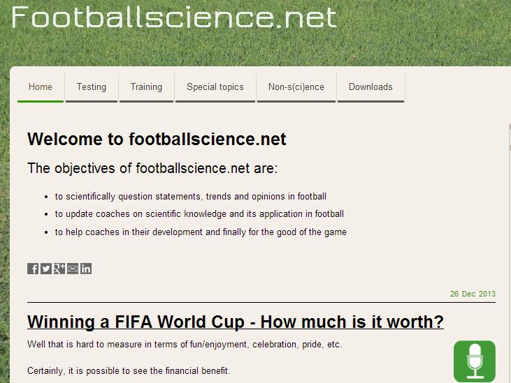 Football science Πολύ ενδιαφέρον site με πολλές και ενδιαφέρουσες πληροφορίες και υλικό για την προπόνηση και τα τεστ στο ποδόσφαιρο! Για αγγλομαθείς.