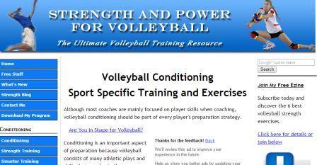 Strength and Power for Volleyball Ιστοσελίδα που περιλαμβάνει τα πάντα για το βόλεϊ: Φυσικής κατάσταση, τεχνική και τακτική διαθέτει και blog. Περιέχει τόσο κείμενα όσο και βίντεο αλλά και άρθρογραφία. Η εγγραφή είναι δωρεάν. Για αγγλομαθείς.
