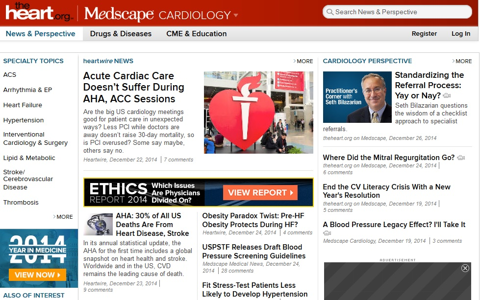 www.medscape.com Η ιστοσελίδα www. http://www.medscape.com/cardiology περιέχει πληροφορίες και θέματα για την υγεία της καρδιάς, τη διατροφή και την άσκηση, και τελευταία επιστημονικά θέματα που αφορούν την καρδιολογία αλλά και τη μείωση του καρδιομεταβολικού κινδύνου.