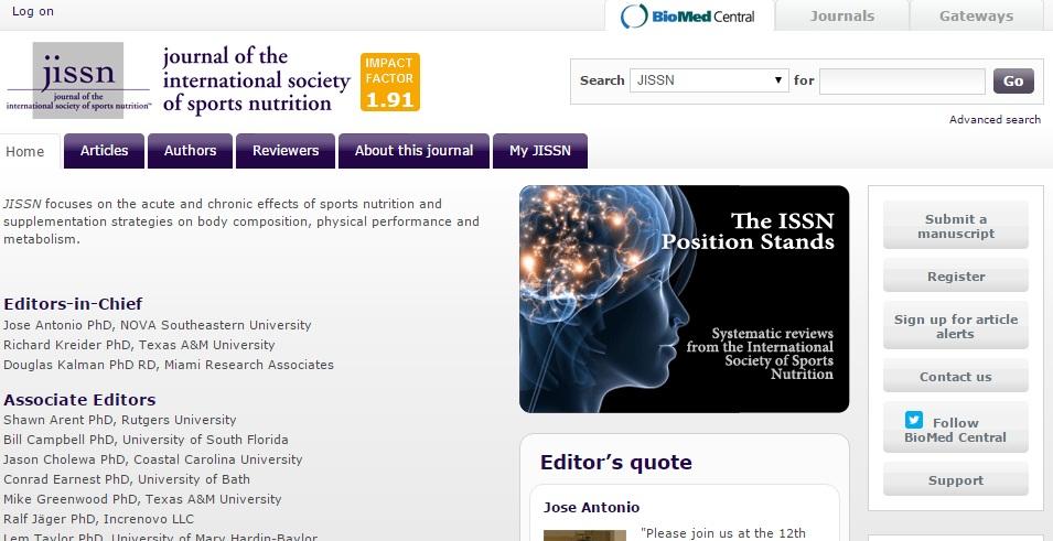 Journal of the International Society of Sports Nutrition Πρόκειται για το περιοδικό της ομώνυμης επιστημονικής εταιρείας. Θεωρείται ένα από τα πιο έγκυρα περιοδικά στον χώρο της αθλητικής διατροφής και αποτελεί πηγή αξιόπιστης πληροφόρησης. Για Αγγλομαθείς και χρειάζεται συνδρομή για να κατεβάσει κάποιος τα πλήρη κείμενα των άρθρων του περιοδικού.