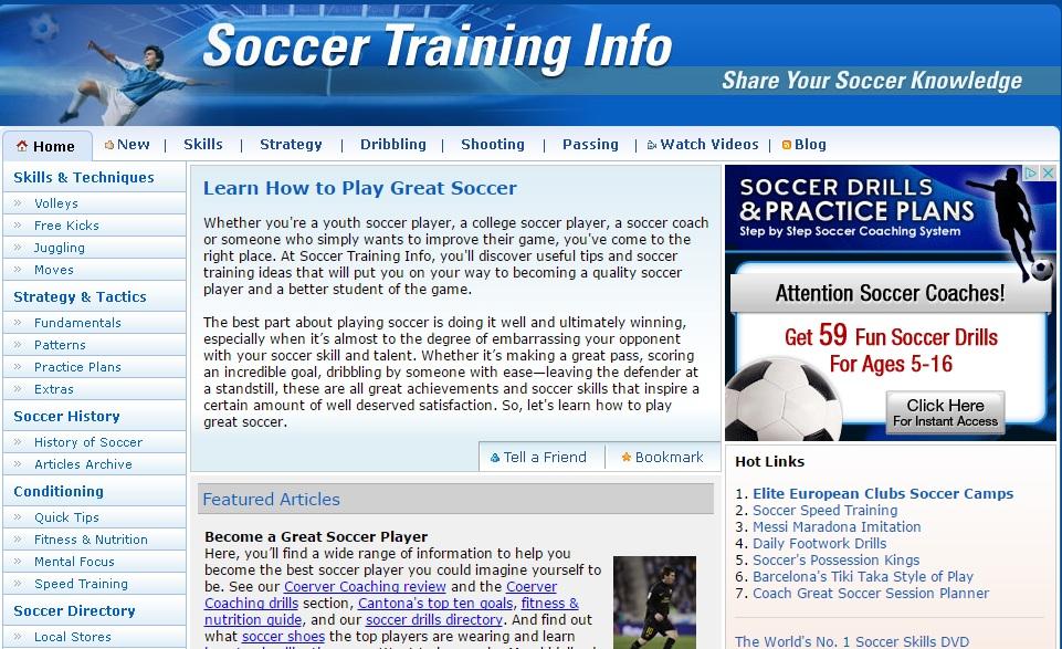 Soccer training info Μία ιστοσελίδα με πολλές και χρήσιμες πληροφορίες για την τεχνική, τακτική, φυσική κατάσταση και διατροφή του ποδοσφαίρου. Είναι για Αγγλομαθείς.