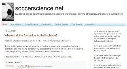 Soccerscience.net Μία σελίδα αφιερωμένη στην επιστήμη του ποδοσφαίρου. Σχολιάζει νέες ερευνητικές ανακαλύψεις για το ποδόσφαιρο ενώ διαθέτει και blog. Είναι για Αγγλομαθείς.