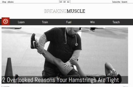 breakingmuscle To Breaking Muscle είναι μια ομάδα έμπειρων επαγγελματιών αφοσιωμένοι στο να παρέχουν αναλυτικά προγράμματα δύναμη, φυσικής κατάστασης και ευεξίας μυαλού και σώματος. Αντλούν από την εκπαίδευσή τους , την εμπειρία και την εμπειρική έρευνα εντός της κοινότητάς τους να ώστε παρέχουν υπηρεσίες πλήρους κλίμακας σε αθλητές , προπονητές και τους καταναλωτές. To Breaking Muscle  ειδικεύεται στην Ολυμπιακή άρση, powerlifting, λειτουργικό γυμναστήριο, γιόγκα και τις λειτουργίες μυαλού και σώματος. To Breaking Muscle χρησιμοποιεί τις πιο πρόσφατες έρευνες, προϊόντα και εξοπλισμό για την παροχή υπηρεσιών για την προώθηση της υγείας και απόδοσης του ανθρώπου. Οι τομείς που καλύπτει είναι οι ακόλουθοι: Strength & Conditioning, Functional Fitness, Strongman, Olympic Weightlifting, Kettlebells, Fat Loss, Mass Gain, Whiteboard, Warrior Athlete, Mobility & Recovery, Teach, Premium Training, Natural Movement, Fuel, Coaches, Bodyweight Workout, Bodyweight, Yoga, Women's Fitness