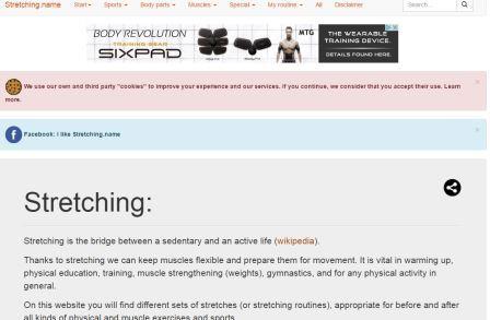 stretching.name Σε αυτή την ιστοσελίδα θα βρείτε διαφορετικά σετ διατάσεων κατάλληλες για πριν και μετά από κάθε είδους φυσική δραστηριότητα και άθλημα (ποδόσφαιρο, μπάσκετ, στίβος κλπ.), για κάθε μέρος του σώματος (λαιμός, πλάτη, πόδια, κλπ.) αλλά και σε καθημερινές στιγμές (γραφείο, αεροπλάνο, κλπ.). Μπορείτε να σχεδιάσετε το δικό σας πρόγραμμα διατάσεων και να το στείλετε σε ένα φίλο.