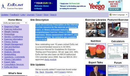 ExRx.net Το ExRx.net αποτελεί μία ελεύθερη πηγή ενημέρωσης για τον επαγγελματία της άσκησης, τον προπονητή ή τον λάτρη της φυσικής κατάστασης που διαθέτει ολοκληρωμένη βιβλιοθήκη ασκήσεων (> 1600 ασκήσεις), υπολογιστές αξιολόγησης της φυσικής κατάστασης και επιστημονικά άρθρα.