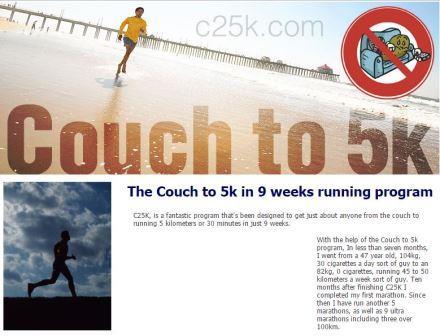 c25k To C25K ευθύνεται ότι έχει σηκώσει χιλιάδες άτομα από τον καναπέ και τους έχει εισαγάγει στο τρέξιμο. Το μυστικό του είναι ότι πρόκειται για μια ήπια εισαγωγή, ξεκινώντας από εναλλασσόμενες μεταξύ περπατήματος και τρεξίματοςμικρές αποστάσεις και σιγά-σιγά μετά από 8 εβδομάδες να είστε έτοιμοι να τρέξετε 5 χιλιόμετρα ή 30 λεπτά χωρίς διακοπή. Ο λόγος δημιουργίας της ιστοσελίδας είναι να προσπαθήσουμε να δημιουργήσουμε τον απόλυτο οδηγό από τον καναπέ στα 5K στο διαδίκτυο. Για τον αρχάριο, υπάρχουν πολλές διαθέσιμες πληροφορίες αρκεί να ψάξετε να τα βρείτε όλα.