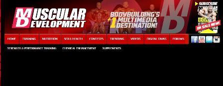 Muscular Development Ιστοσελίδα σχετικά με το bodybuilding. Περιέχει νέα, διατροφικές οδηγίες και συμπληρώματα, βίντεο, προγράμματα προπόνησης και όλους του επερχόμενους διαγωνισμούς σωματοδομής ανά τον κόσμο.